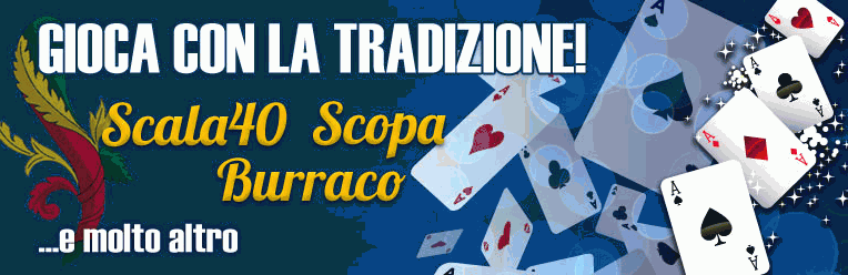 Partite di Scopa, Scala40, Burraco