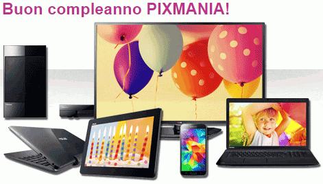 Buon Compleanno Pixmania!