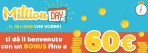 bonus million day lottomatica